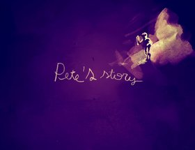 Pete's Story